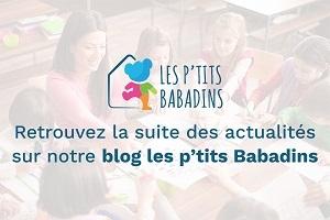 Retrouvez les actualités Les p'tits Babadins sur notre blog !
